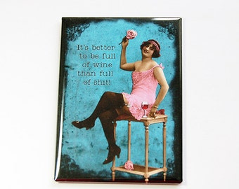 Funny Magnet, Kitchen magnet, funny wine magnet, Magnet, Fridge magnet, ACEO, stocking stuffer, Full of Wine, Wine Lover, Blue, Humor (4813)