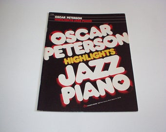 Antique 1965 OSCAR PETERSON Highlights JAZZ Piano Sheet Music Book By Hansen House #TT545 - Like New, Rare