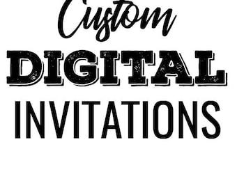 Custom Digital Invitations, Printable, Downloadable, Party designs
