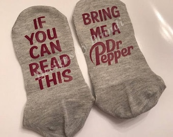 If you can read this bring me a Dr Pepper socks  // mom socks  // gifts for dad  // gifts for mom // Dr pepper gifts // white elephant gifts
