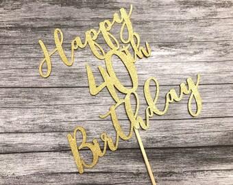 Happy 40th Birthday Cake Topper - 40 Happy Birthday Topper
