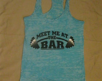 Meet me at the Bar/ Being weak is a choice, So is being Strong   FREE SHIPPING !!!
