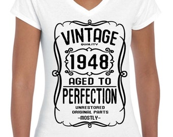 1948 70th Birthday Ladies V-neck T-shirts top tee Birthday gift party Tee Hand screen Printed to order