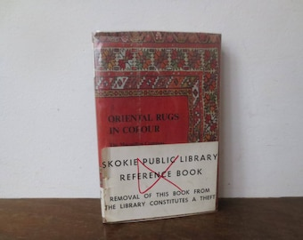 Vintage '60s/'70s Oriental Rugs In Colour by Preben Liebetrau, Tenth Printing, 1972, Rug / Weaving Reference Book, Library Copy