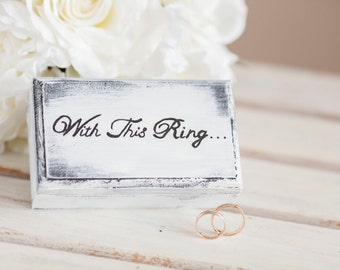 Wedding ring box With This Ring rustic chick wedding
