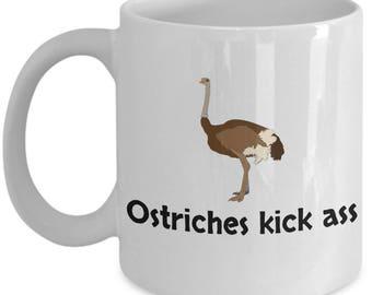 Ostrich Mug - Gift For Ostrich Lover Or Farmer - Ostriches Kick Ass