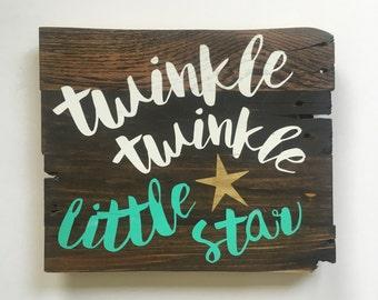 Wooden Sign, Twinkle Twinkle Little Star, Nursery Art, Nursery Decor, Rustic Sign, Home Decor