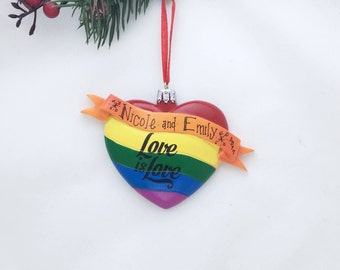 Love is Love Heart Personalized Christmas Ornament / LGBTQ / First Christmas / Hand Personalized Names or Message