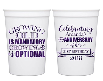 16oz Smooth Stadium Plastic Cups Birthday Party Favors | Growing Old Is Mandatory Growinng Up Is Optional (1A) - Any Age | READ DESCRIPTION