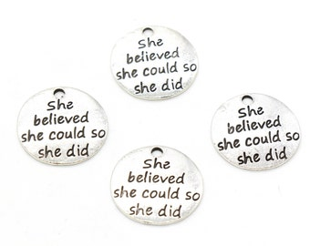 4 Pcs She Believe She Could So She Did Charms Quote Charms Antique Silver Tone 22x22mm - YD1978