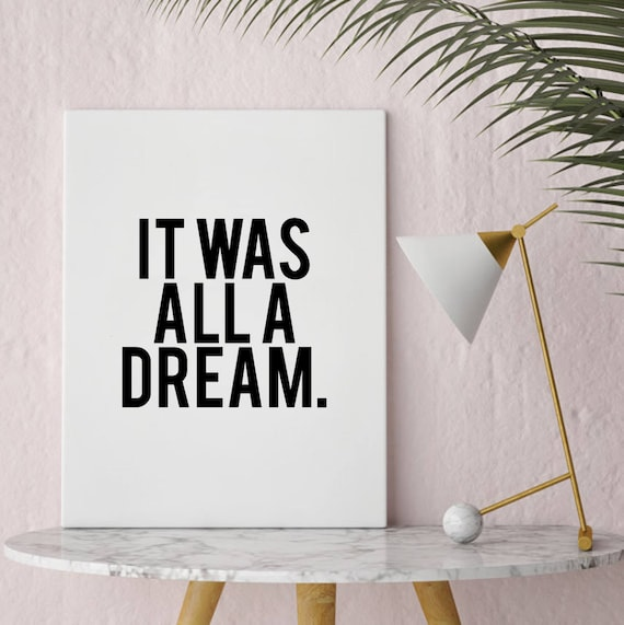 Instant print art it was all a dream biggie lyrics printable art hip hop art notorious big lyrics well versed designs