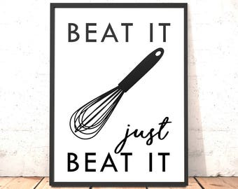 Kitchen Decor Print | Beat It Print | Mothers Day Gift | Funny Kitchen Art | Dining Room Art | Housewarming Gift | Gift for Baker