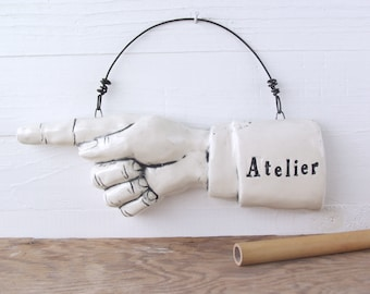 Atelier Pointing Finger.   Fired Ceramic.  Recycled Clay.  Art Studio Sign.  Ready To Ship.  Acme Art Company.