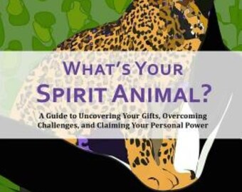 What's Your Spirit Animal Book and Oracle Card Deck by Kelly Eckert