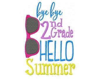 Bye Bye 2nd Grade Hello Summer Machine Embroidery Digital Download