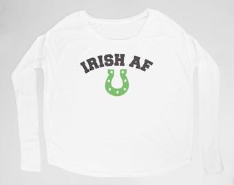 """Ladies """"Irish AF"""" Flowy Long Sleeve Tee with 2x1 Ribbed Sleeves"""