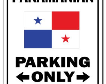Panamanian Parking Sign Gag Novelty Gift Funny Panama Canal Central America