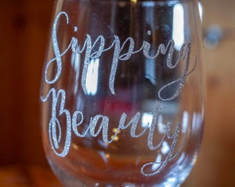 Sipping Beauty Wine Glass