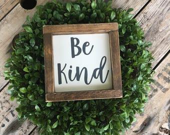Be kind sign, mini wood sign, farmhouse sign, farmhouse decor, wood wall decor, framed wood sign
