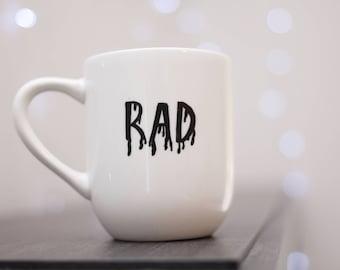 Rad Dripping Mug