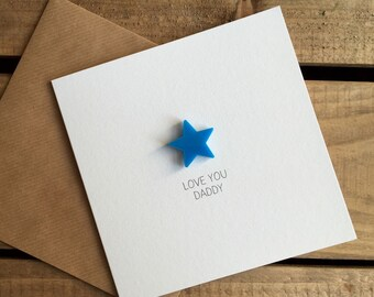 LOVE YOU DADDY Card with detachable Blue Star magnet keepsake