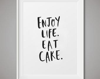 "Cake printable, Cake art, Cake downloadable, Printable Art, ""Enjoy Life Eat Cake"", Wall art Printable, Instant Download, Cake art print"