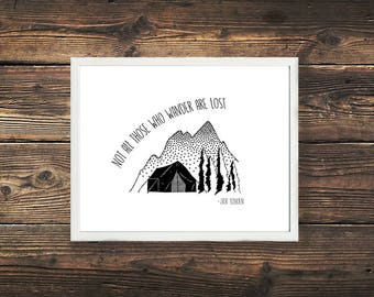 Not All Who Those Wander Are Lost Print, Simple Minimalism Print, Tolkien Quote Art, Mountain Print, Black and White, Nature, Adventure