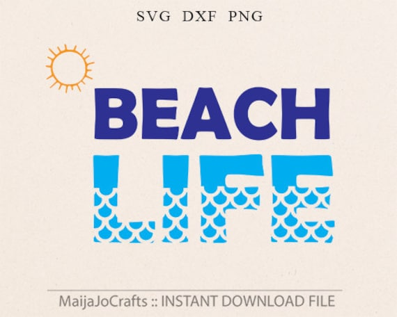 Beach Life SVG Beach Life svg SVG Files Silhouette Cutting
