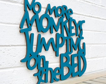 Kids Bedroom Sign, Kids Funny Room Sign, No More Monkeys Jumping on the Bed, Wood Meme Sign, Wood Sign Decor, Wood Word Sign