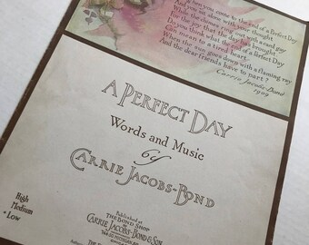 Vintage/Old Sheet Music . A Perfect Day . Carrie Jacobs-Bond . 1910 . Ephemera . Mixed Media . Scrapbooking/Crafts . Vintage Wall Decor