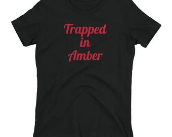 Trapped in Amber tee shirt