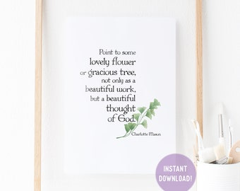 """Charlotte Mason """"Beautiful thought of God"""" Quote with Watercolor Leaves Print (PDF VERSION)"""
