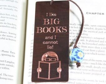 I Like BIG BOOKS and I cannot lie! Bookmark, Antiqued Copper, Antiqued Brass