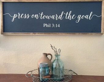 Painted Wood Sign Inspirational Verse press on toward the goal