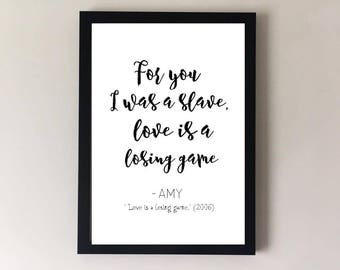 Love is a losing game song lyrics print, song lyric art, song lyric gift, song lyrics poster, song lyrics wall art