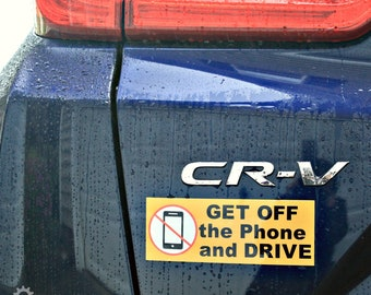 Get Off The Phone and Drive Vinyl Car Bumper Sticker Magnet - No Phone While Driving - Safe Driver Awareness Sticker - Car Decal -Car Magnet