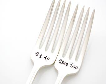 I do, Me Too. Hand Stamped Wedding forks. Handstamped fork set for bridal shower gift.