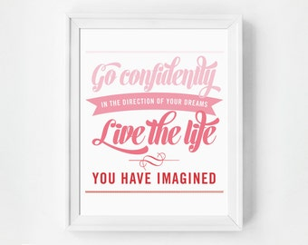 Go Confidently In The Direction, Inspirational Print, Quote Print, Pink Art, Dorm Art, Office Art, Home Decor, Wall Art, Ombre, Pink Decor