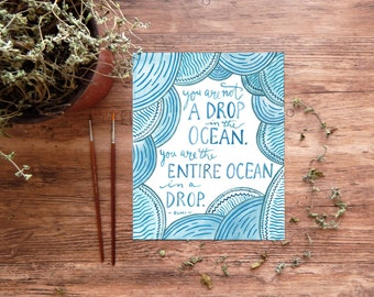 Rumi Art Print, Digital Download Printable Quote ~ You Are Not A Drop in the Ocean ~ Inspirational Handlettering 8x10 Wall Art