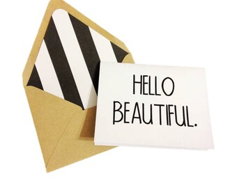 Hello Beautiful Card // Hello Card // Thinking of You Card // Love Card // Friendship Card // Just Because Card // Blank Greeting Card