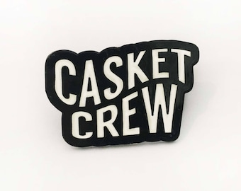 Casket Crew Pin Badge
