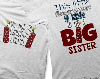 Firecracker Iron on Transfer - Iron on Going to be a Big SIster Shirt / Fourth of July Tshirt / Sister Outfit Customized Birth Announcement
