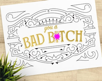 You A Bad B-tch, girl power, gold foil thank you greeting card with matching envelope, BLANK INSIDE