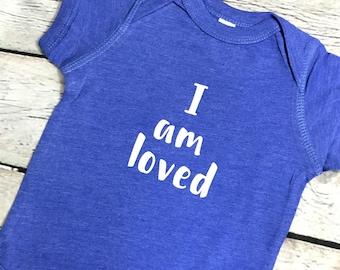 Baby Shower Gift, I Am Loved, Baby T-Shirt, Kids T-Shirt, Loved, Inspirational Kids Shirt