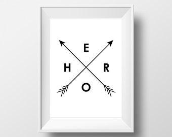Black and white printable, Arrow Print, Hero Print, Digital Art, Download print, typo art printable