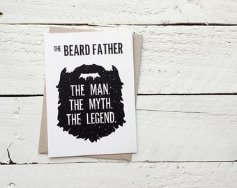 The Beard Father, Man Myth Legend, Father's Day Card - Dad Pop Father Grandfather Grandad, Greeting Card, 4.5x6 card with envelope