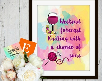 Wall Art Printable Instant Download, Wall Art for Knitters, Wall Art for Wine Lover, Wall Decor
