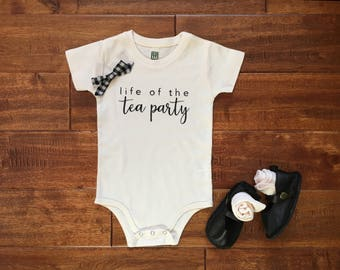 Organic Cotton | Life of the Tea Party © | Infant Bodysuit | Baby Girl | Baby + Toddler Apparel | Play Time | Sizes 0-3 Month to 6 Year