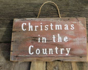 Christmas in the Country Sign