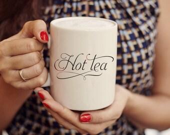 """Hot-Tea """"Hottie"""" – Mug, Teatime, Mug Humor"""